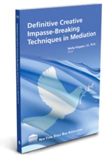 Definitive Impasse Breaking Techniques in Mediation