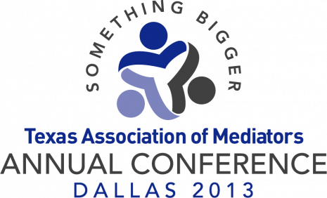 Texas Association of Mediators 2013 Annual Conference Logo